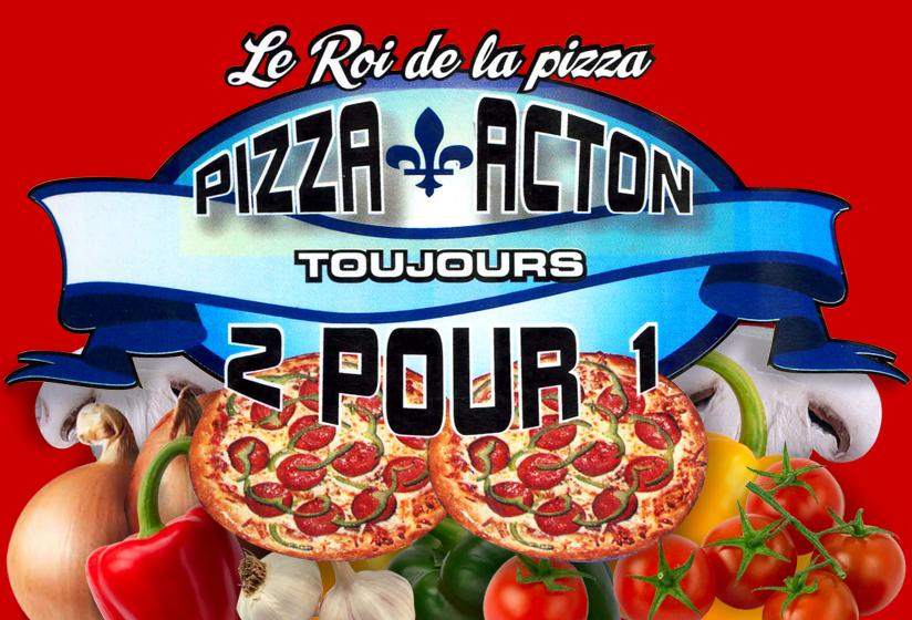 Pizza Acton 2 pour 1